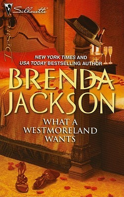 What a Westmoreland Wants by Brenda Jackson