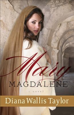 Mary Magdalene by Diana Wallis Taylor