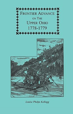 Frontier Advance on the Upper Ohio, 1778-1779