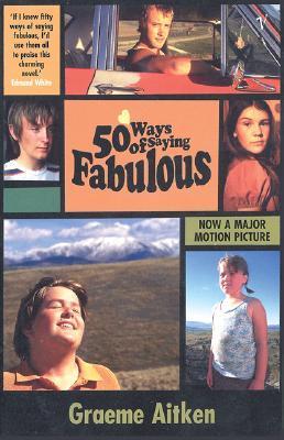50 Ways of Saying Fabulous by Graeme Aitken