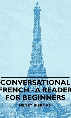 Conversational French - A Reader for Beginners
