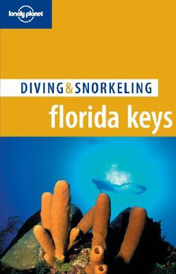 Diving & Snorkeling Florida Keys by William Harrigan