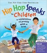 Hip Hop Speaks to Children: A Celebration of Poetry with a Beat