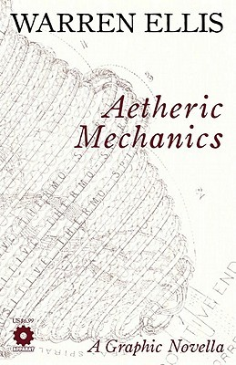 Aetheric Mechanics by Warren Ellis