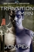 Transition Man: Book 1 of t...