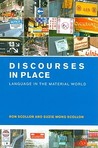 Discourses in Place: Language in the Material World