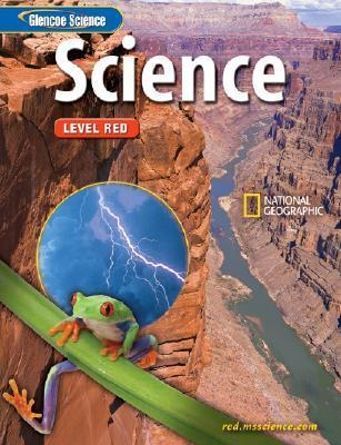 Glencoe Science: Level Red, Student Edition