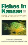 Fishes in Kansas: Second Edition, Revised