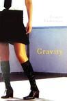 Gravity by Leanne Lieberman
