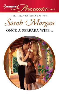 Once a Ferrara Wife... (Ferrara, #1)