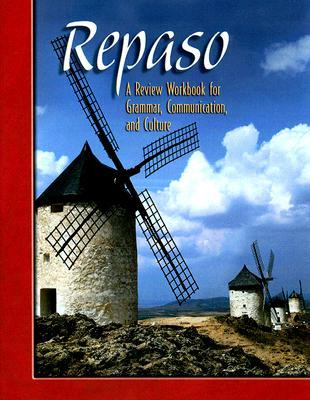 Repaso: A Review Workbook for Grammar, Communication, and Culture