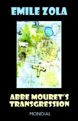 Abbe Mourets Transgression(Les Rougon-Macquart 5)