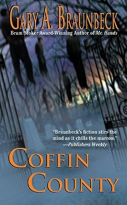 Coffin County by Gary A. Braunbeck