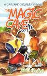 The Magic Cave: A Cascade Children's Book