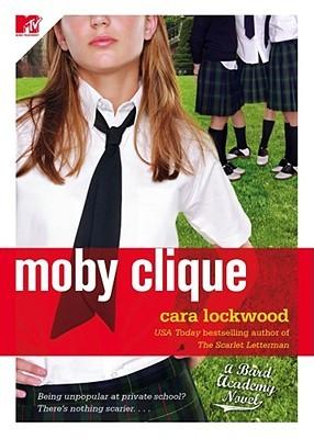 Moby Clique (Bard Academy, #3)