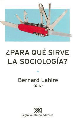 ¿Para qué sirve la sociología?