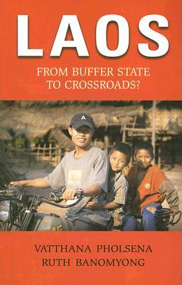 Laos: From Buffer State to Crossroads?