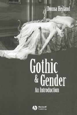 Gothic & Gender by Donna Heiland