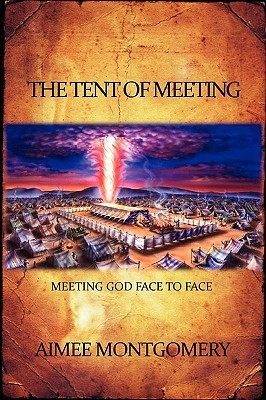 14454877 & The Tent of Meeting by Aimee Montgomery