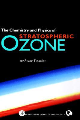 chemistry-and-physics-of-stratospheric-ozone