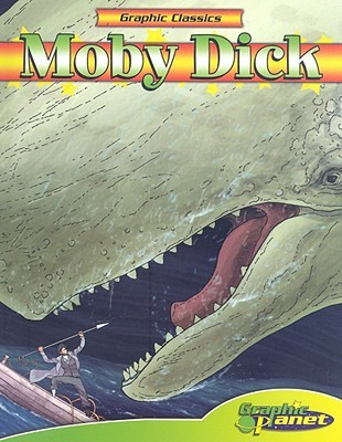 Graphic Classics: Herman Melville's Moby Dick