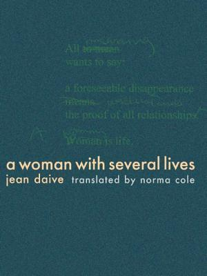 A Woman with Several Lives