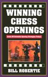 Winning Chess Openings: Learn 25 Essential Opening Strategies Today!
