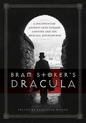 Bram Stoker's Dracula by Elizabeth Russell Miller