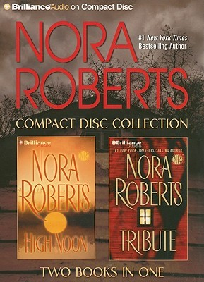 Nora Roberts CD Collection 6: High Noon, Tribute