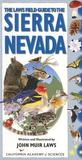 The Laws Field Guide to the Sierra Nevada by John Muir Laws