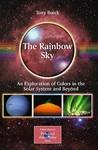 The Rainbow Sky by Tony Buick