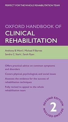 Oxford Handbook of Clinical Rehabilitation