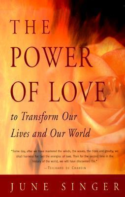 The Power of Love to Transform Our Lives & Our World