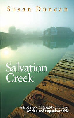 Salvation Creek by Susan Duncan