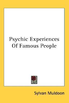 Psychic Experiences of Famous People