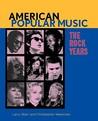 American Popular Music: The Rock Years