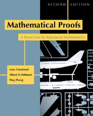 Mathematical Proofs: A Transition to Advanced Mathematics