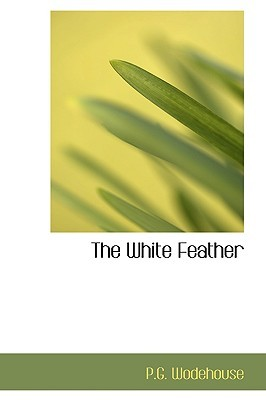 The White Feather(School Stories)
