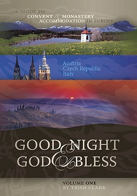 Good Night God Bless A Guide To Convent And Monastery