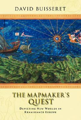 The Mapmaker's Quest: Depicting New Worlds in Renaissance Europe