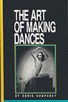 The Art of Making Dances