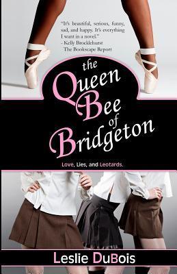The Queen Bee of Bridgeton (Dancing Dream, #1)