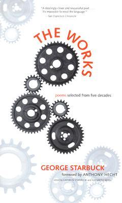 The Works: Poems Selected from Five Decades