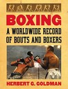 Boxing 4 Volume Set: A Worldwide Record of Bouts and Boxers