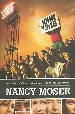 John 3:16 by Nancy Moser