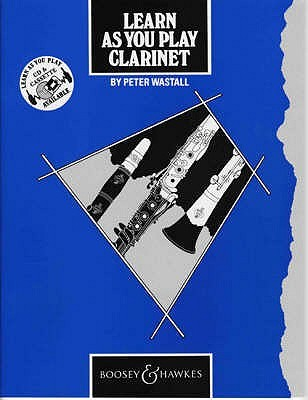 Learn As You Play Clarinet: Tutor Book (Learn As You Play Series)