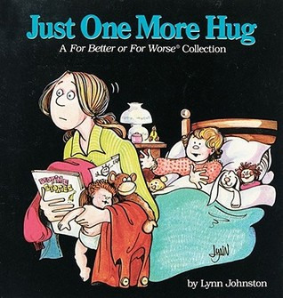 Just One More Hug by Lynn Johnston
