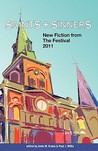 Saints & Sinners: New Fiction from the Festival 2011