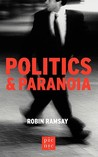 Politics and Paranoia