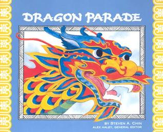 dragon parade a chinese new year story - Chinese New Year Story
